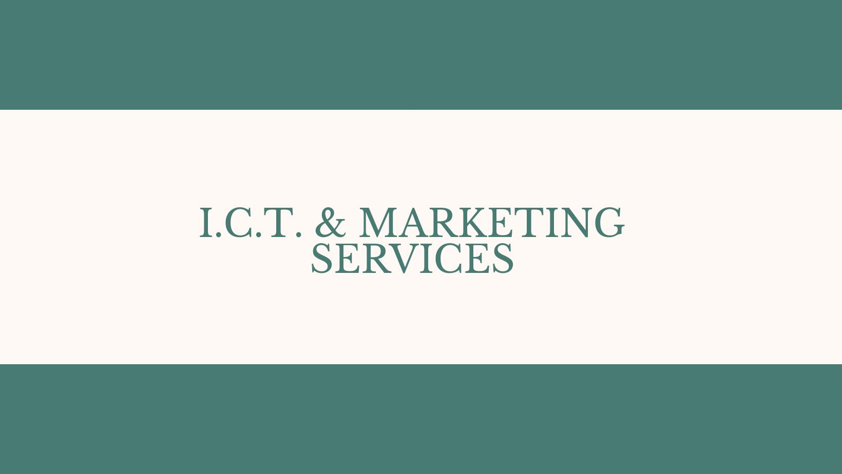 I.C.T. & Marketing